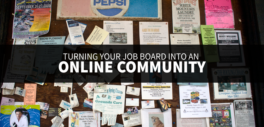 Attract quality candidates by turning your job board into an online community.