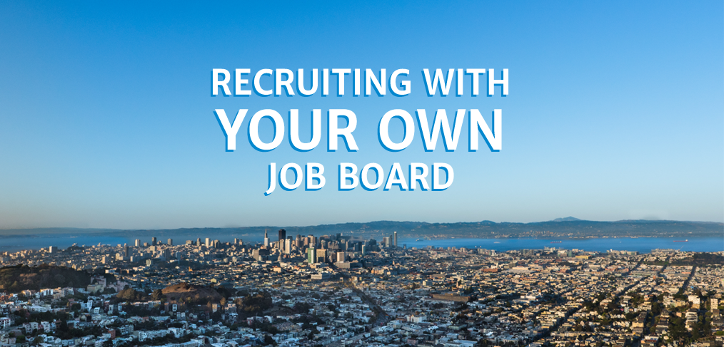 Why Recruiters Should Add a Job Board