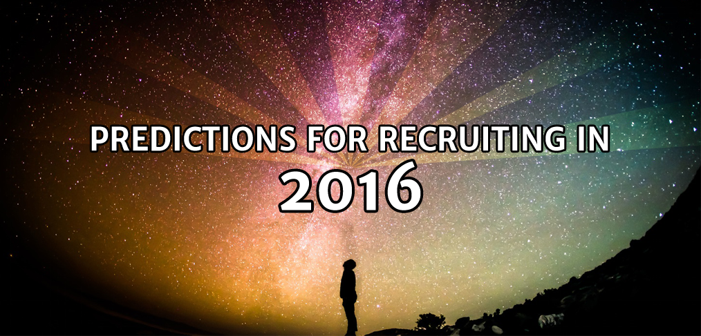 2016 predictions for recruiting - image credits: Greg Rakozy from Unsplash