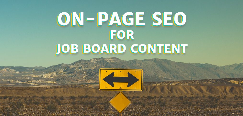 On-Page SEO for Job Board Content