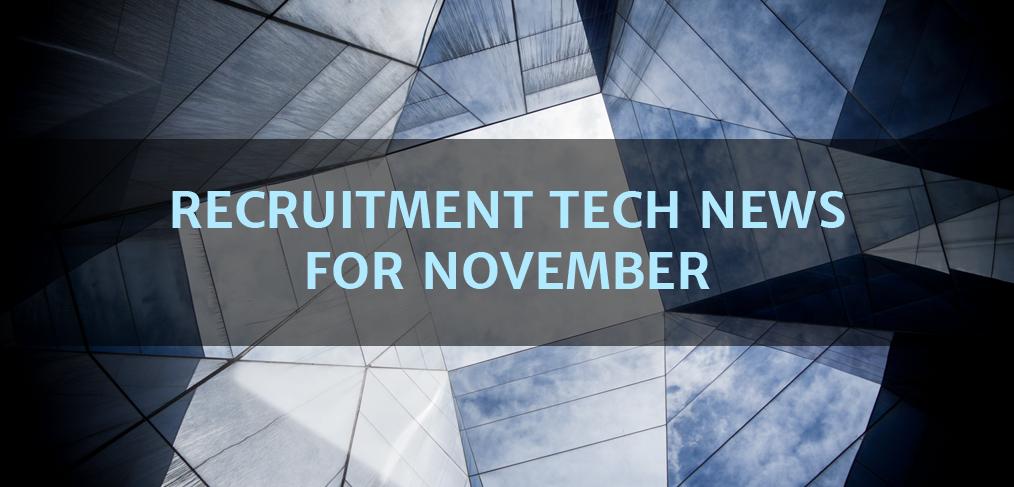 Recruitment Tech News for November