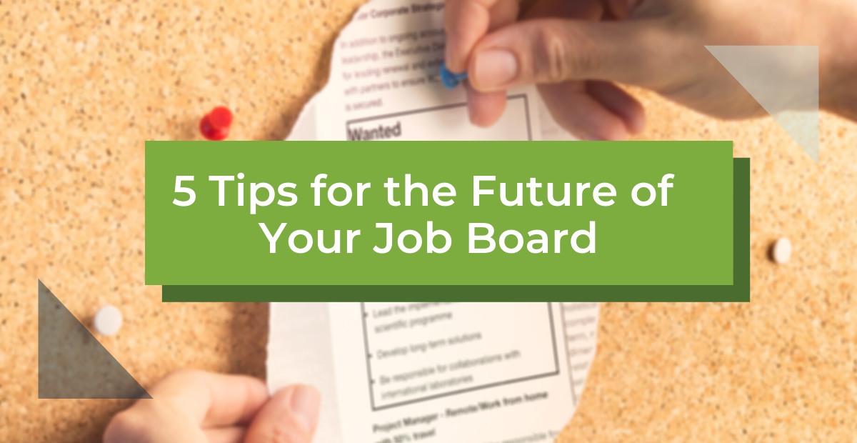 5 Tips for the Future of Your Job Board