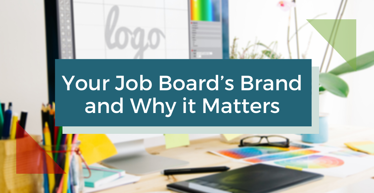Your job board's brand and why it matters