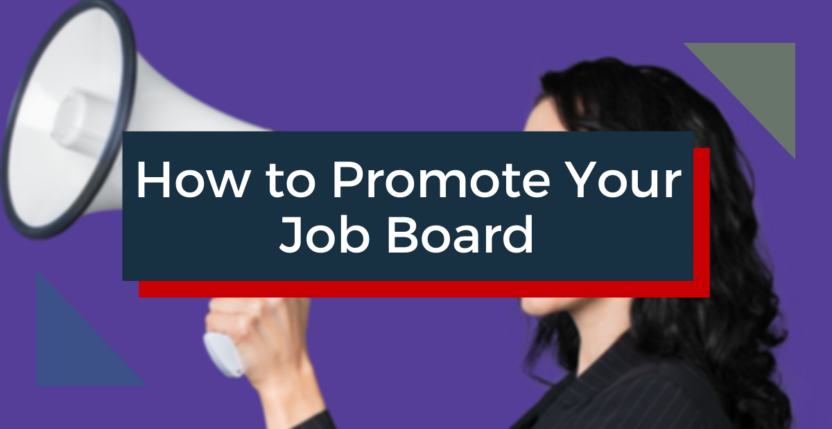 How to Promote Your Job Board