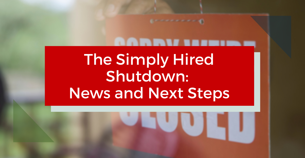 The Simply Hired Shutdown: News and Next Steps