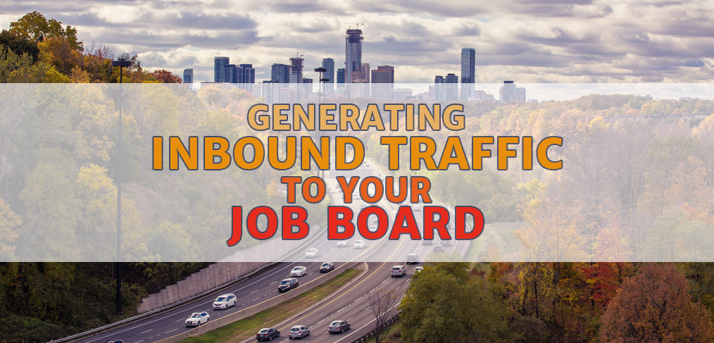 Generating Inbound Traffic for Job Boards