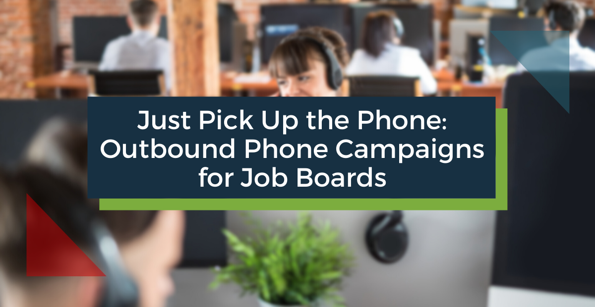 Outbound Phone Campaigns for Job Boards