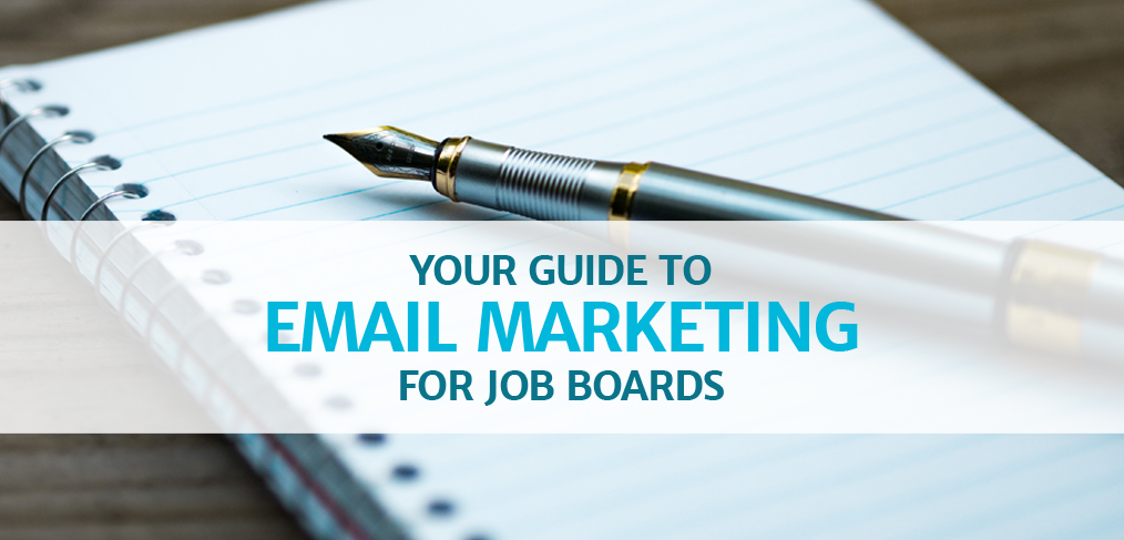 Your Guide to Email Marketing for Job Boards
