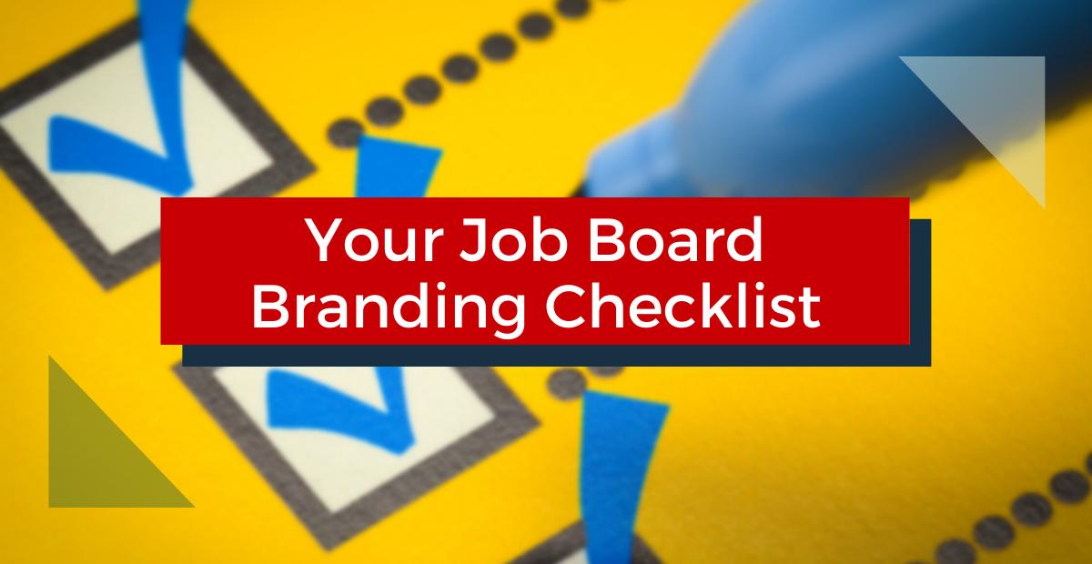 Your Job Board Branding Checklist