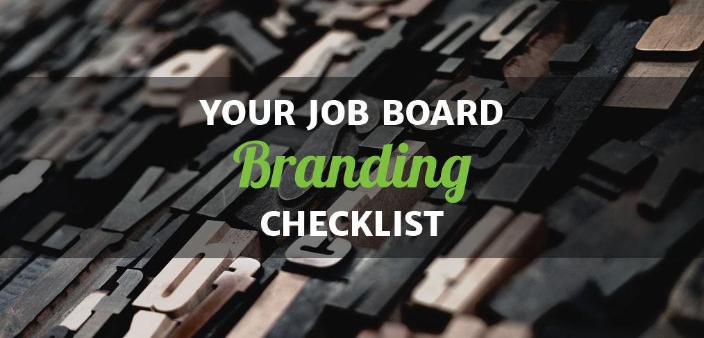 Your Job Board Branding Checklist
