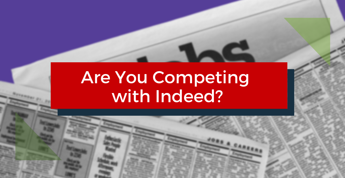 Are You Competing with Indeed?