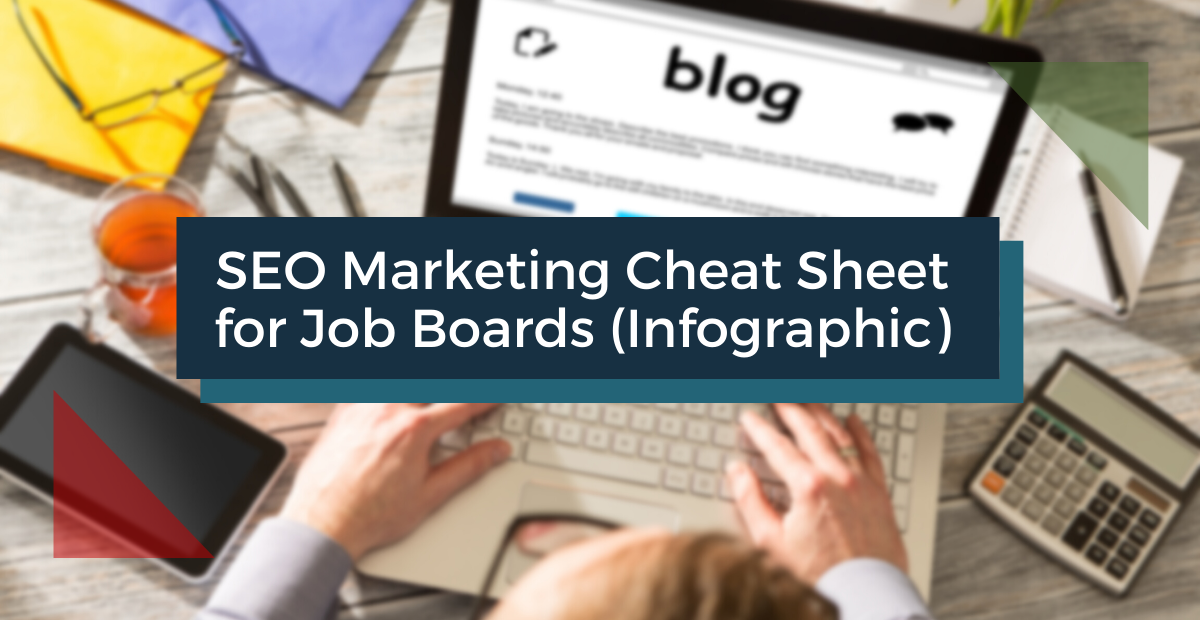 SEO Marketing Cheat Sheet for Job Boards [Infographic]