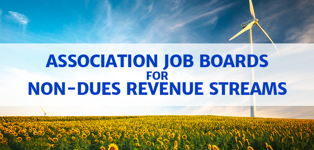 Associations Add Non-Dues Revenue with Job Boards