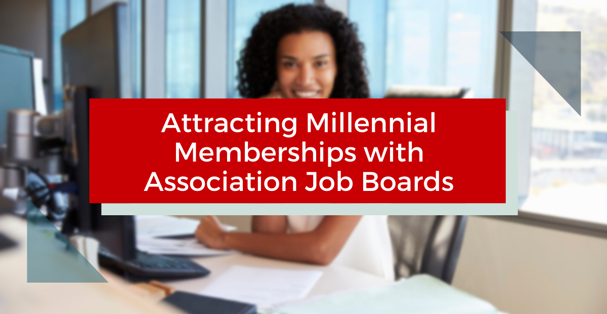 Attracting Younger Members with Association Job Boards