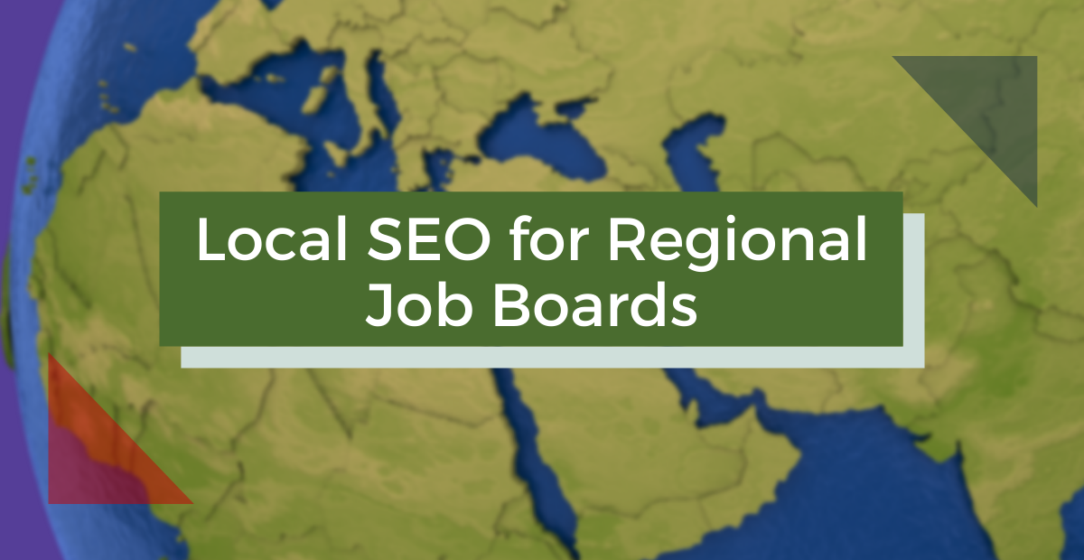 Local SEO for Regional Job Boards