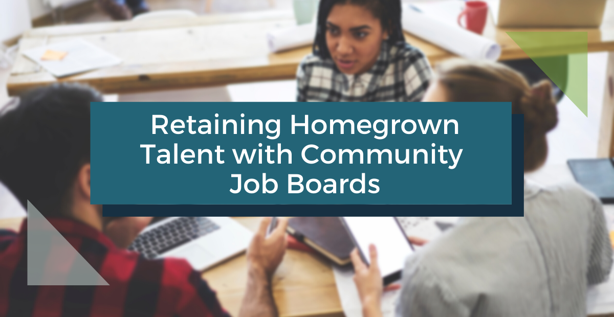 Retaining Homegrown Talent with Community Job Boards