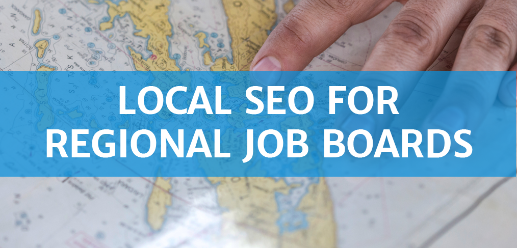 Local SEO for Regional Job Boards