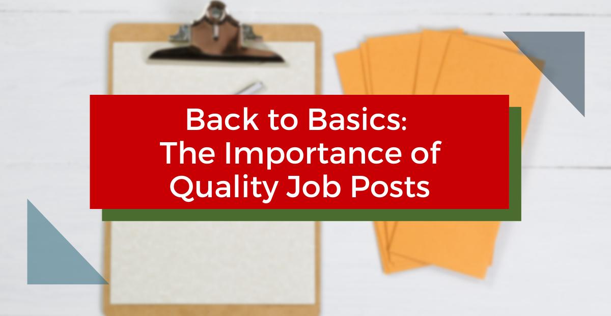 Quality Job Posts Drive Job Board Success