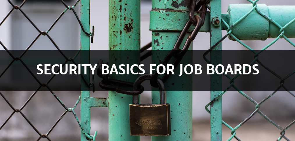 Security Basics for Job Boards