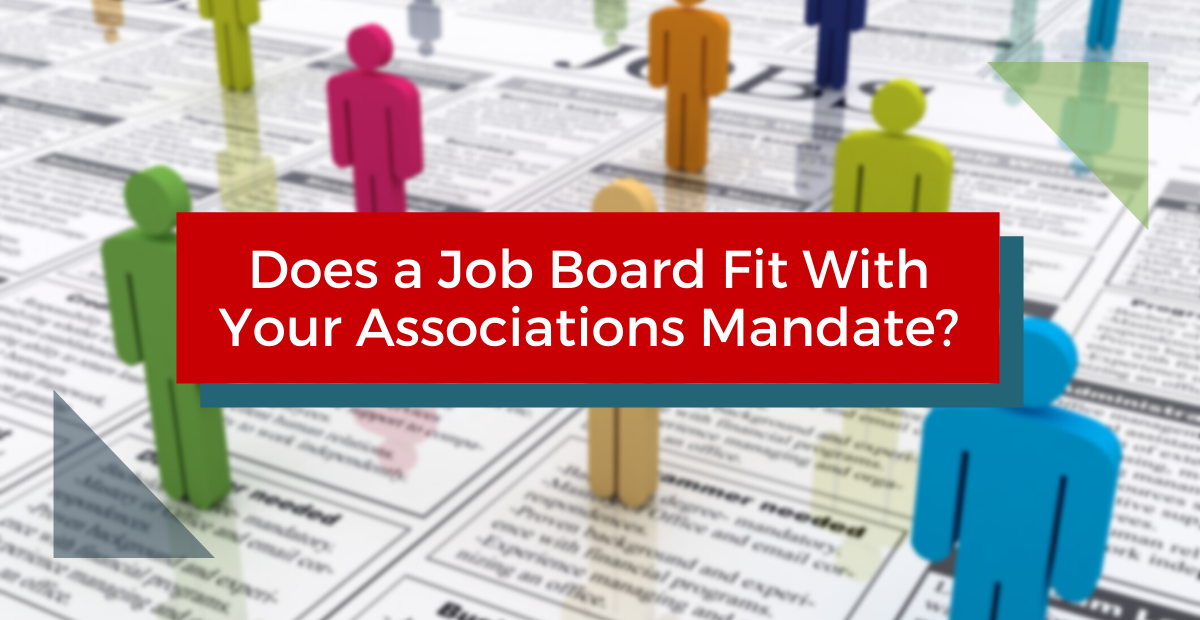 Does A Job Board Fit With Your Association's mandate?