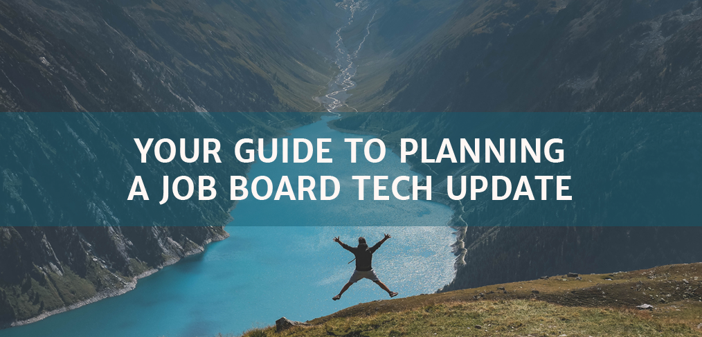 Your Guide to Updating Your Job Board Tech