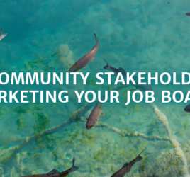 Help Community Stakeholders by Marketing Your Job Board