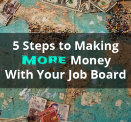Make More Money with Your Job Board