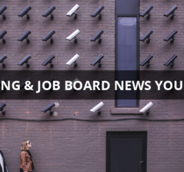 Recruiting & Job Board News You Can Use